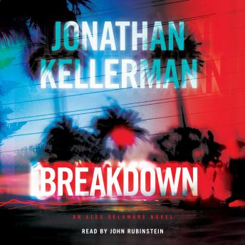 Breakdown: An Alex Delaware Novel, Jonathan Kellerman