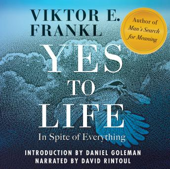 Download Yes to Life: In Spite of Everything by Viktor E. Frankl