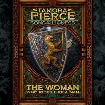 The Woman Who Rides Like A Man: Song of the Lioness #3