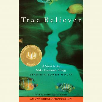 True Believer, Virginia Euwer Wolff