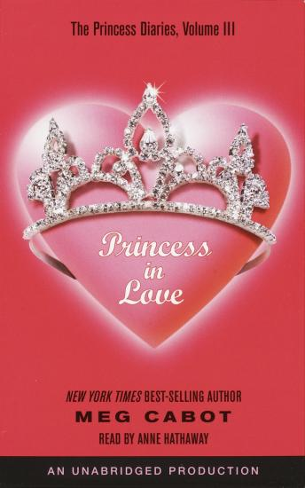 The Princess Diaries, Volume III: Princess in Love