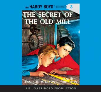 Hardy Boys #3: The Secret of the Old Mill, Franklin W. Dixon