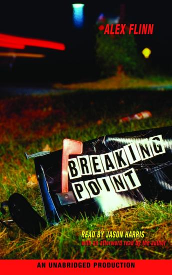 Breaking Point, Alex Flinn