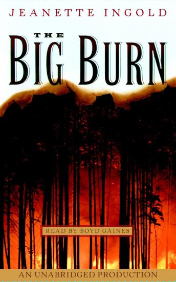 Big Burn, Jeanne Ingold