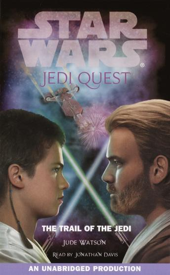 Star Wars: Jedi Quest #2: The Trail of the Jedi