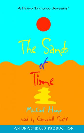 Sands of Time: A Hermux Tantamoq Adventure, Michael Hoeye