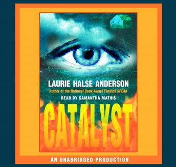 Catalyst, Laurie Halse Anderson