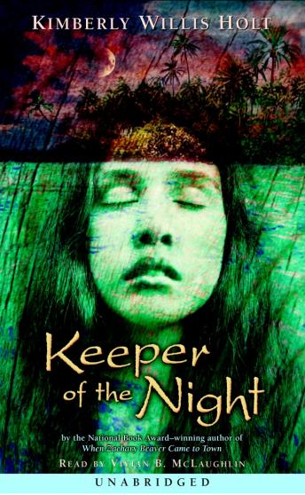 Keeper of the Night, Kimberly Willis Holt