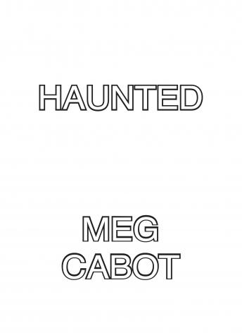 Haunted: A Tale of the Mediator, Meg Cabot
