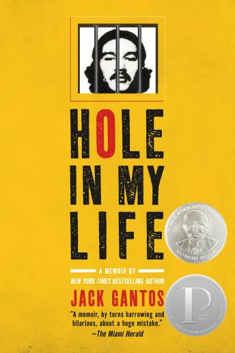 Hole In My Life, Jack Gantos