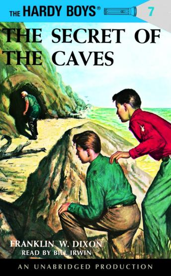 Hardy Boys #7: The Secret of the Caves, Franklin W. Dixon