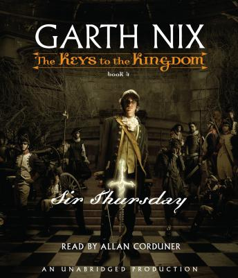 Sir Thursday, Garth Nix