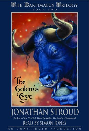 Bartimaeus Trilogy, Book Two: The Golem's Eye, Jonathan Stroud