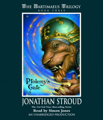 Download Bartimaeus Trilogy, Book Three: Ptolemy's Gate by Jonathan Stroud