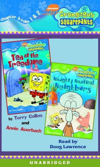 SpongeBob Squarepants: Books 1 & 2: #1: Tea at Treedome; #2: Naughty Nautical Neighbors