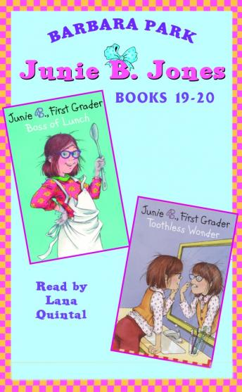 Junie B. Jones: Books 19-20: Junie B. Jones #19 and #20, Barbara Park