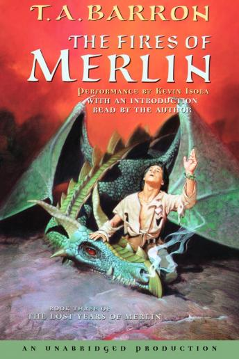 Fires of Merlin: Book 3 of The Lost Years of Merlin, T.A. Barron