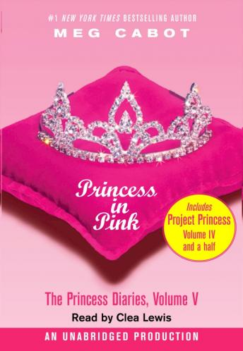 Princess Diaries, Volume V: Princess in Pink, Meg Cabot