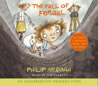 Fall of Fergal: The First Unlikely Exploit, Philip Ardagh