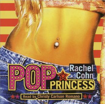 Pop Princess, Rachel Cohn