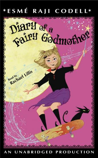 Diary of a Fairy Godmother, Esme Raji Codell