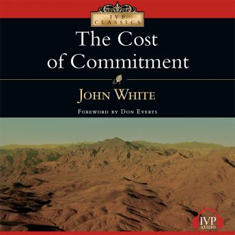 Cost of Commitment, John White