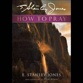 Download How to Pray by E.S. Jones