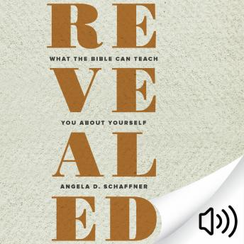 Download Revealed: What the Bible Can Teach You about Yourself by Angela D Schaffner