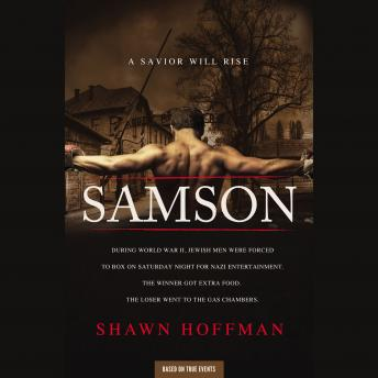 Samson: A Savior Will Rise, Shawn Hoffman