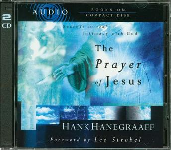 Prayer of Jesus, Hank Hanegraaff