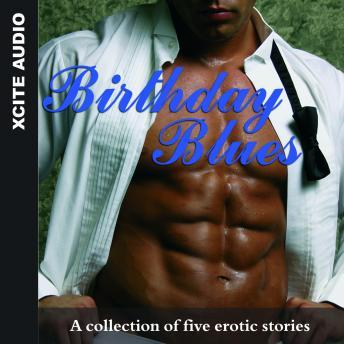 Birthday Blues - A collection of five erotic stories, Miranda Forbes