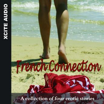 French Connection: A collection of four erotic stories, Miranda Forbes