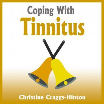 Coping with Tinnitus, Christine Craggs-Hinton