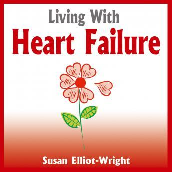 Living With Heart Failure, Susan Elliot Wright