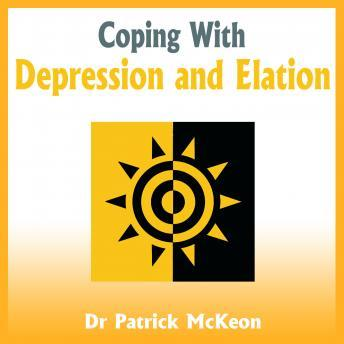 Coping with Depression and Elation, Patrick McKeon
