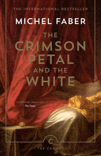 Crimson Petal And The White, Michel Faber