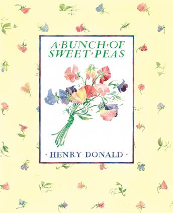 Bunch of Sweet Peas, Henry Donald