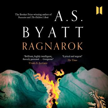 Ragnarok: The End of the Gods, A. S. Byatt