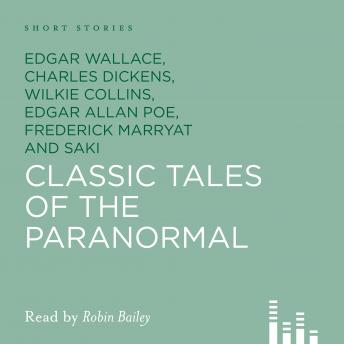 Classic Tales of The Paranormal, Various Authors