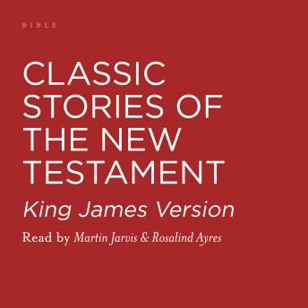 Classic Stories of the New Testament, Martin Jarvis