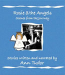 Rosie And The Angels, Ann Tudor
