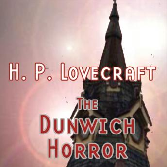 Dunwich Horror, Thomas E. Fuller, H.P. Lovecraft