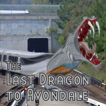 Last Dragon to Avondale, Thomas E. Fuller