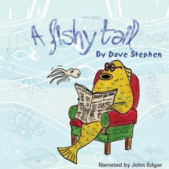 Fishy Tail, Dave Stephen