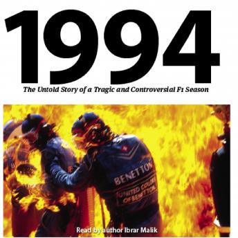 Download 1994: The Untold Story: of a Tragic and Controversial F1 Season by Ibrar Malik