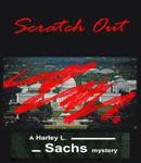 Scratch--out!, Harley L. Sachs