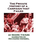 Private History of a Campaign that Failed, Mark Twain