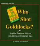 Who Shot Goldilocks?, William D. Rutherford