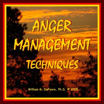 Anger Management Techniques: Healthy Ways To Control & Express Anger