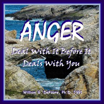 Anger: Deal With It Before It Deals With You